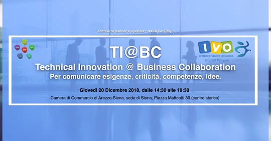 Prima edizione del TI@BC. TECHNICAL INNOVATION@BUSINESS COLLABORATION