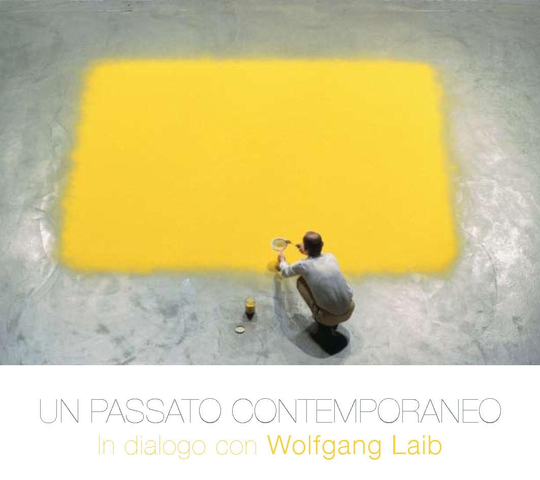 Un passato contemporaneo. In dialogo con Wolfgang Laib